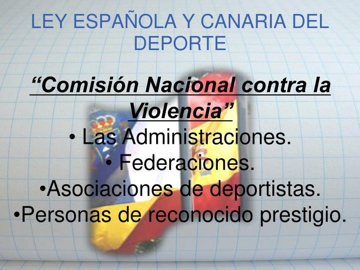 LEY ESPAÑOLA Y CANARIA DEL DEPORTE