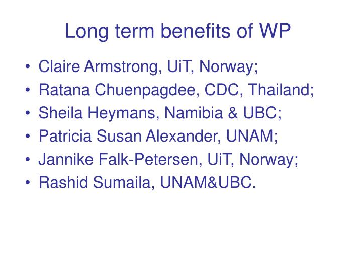 Long term benefits of WP