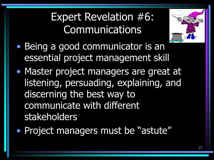 Expert Revelation #6: