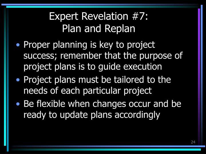 Expert Revelation #7:
