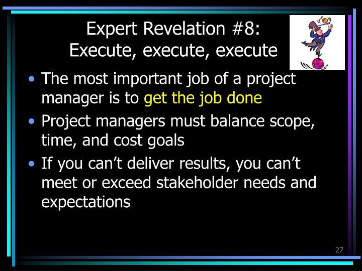 Expert Revelation #8: