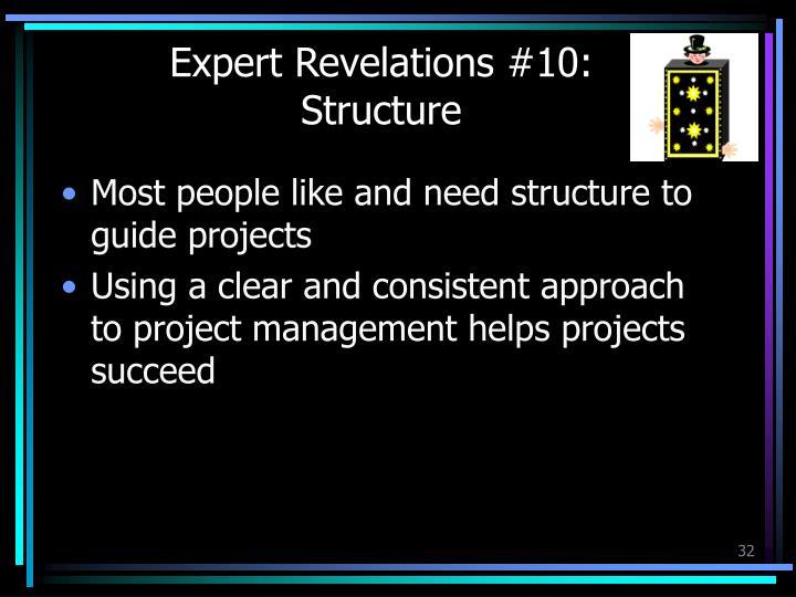 Expert Revelations #10: