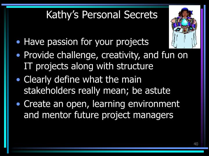 Kathy's Personal Secrets