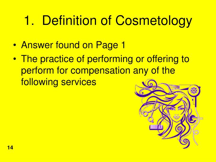 1.  Definition of Cosmetology