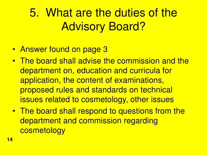5.  What are the duties of the Advisory Board?