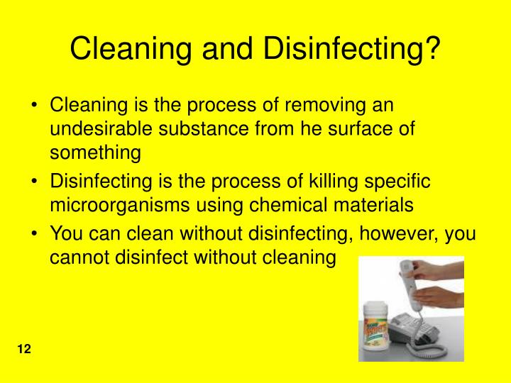Cleaning and Disinfecting?