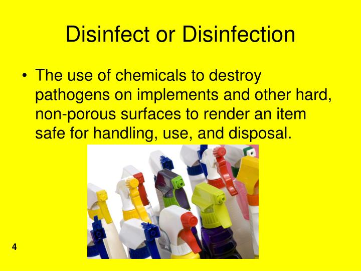 Disinfect or Disinfection