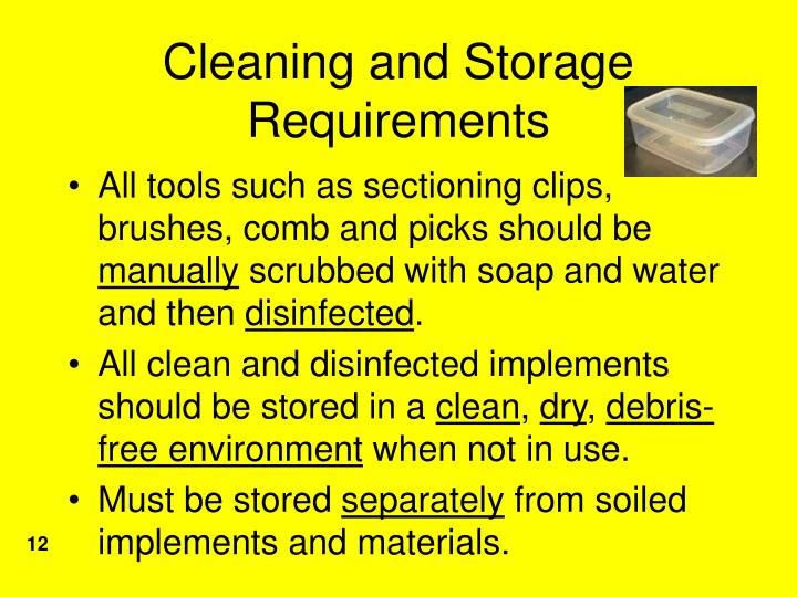 Cleaning and Storage Requirements