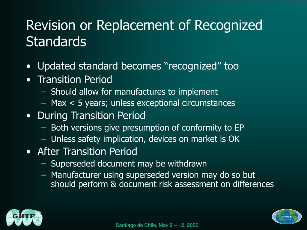 Revision or Replacement of Recognized Standards