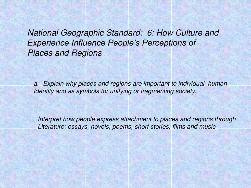 National Geographic Standard:  6: How Culture and