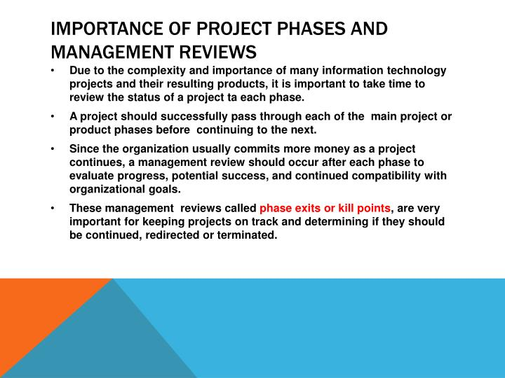Importance of Project phases and management reviews