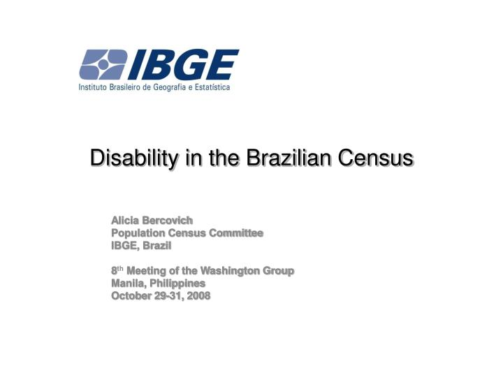 Disability in the brazilian census l.jpg