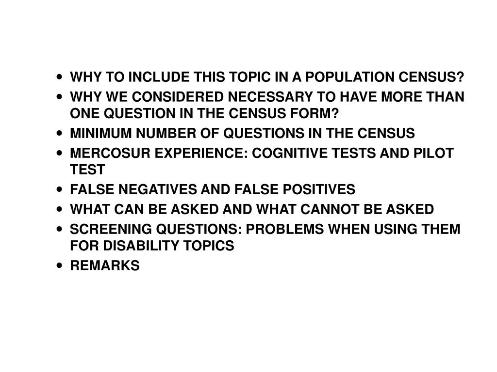 WHY TO INCLUDE THIS TOPIC IN A POPULATION CENSUS?