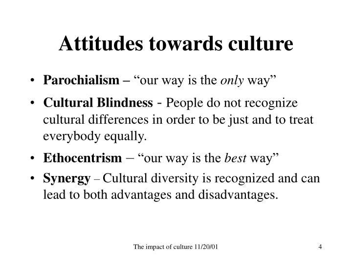 Attitudes towards culture
