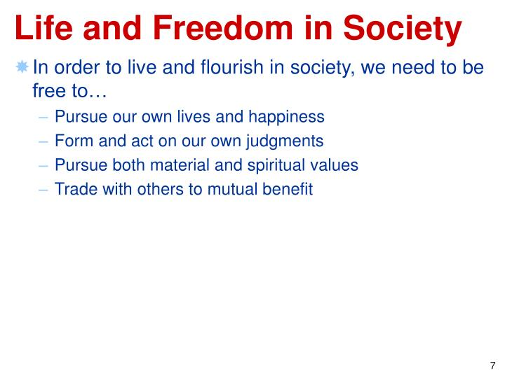 Life and Freedom in Society