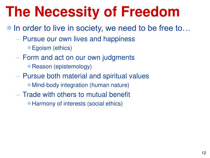 The Necessity of Freedom
