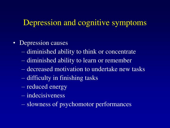 Depression and cognitive symptoms