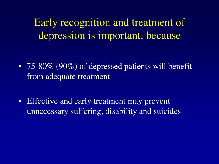 Early recognition and treatment of