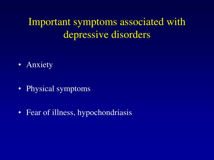 Important symptoms associated with depressive disorders
