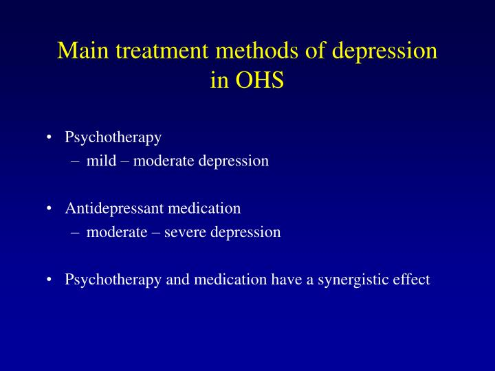 Main treatment methods of depression  in OHS