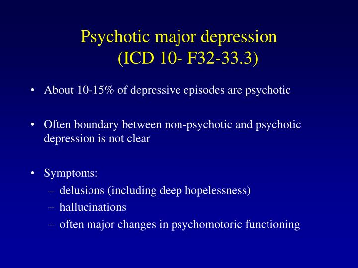 Psychotic major depression