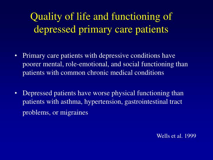 Quality of life and functioning of depressed primary care patients