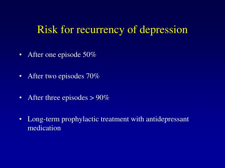 Risk for recurrency of depression
