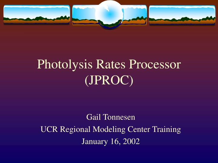 Photolysis rates processor jproc