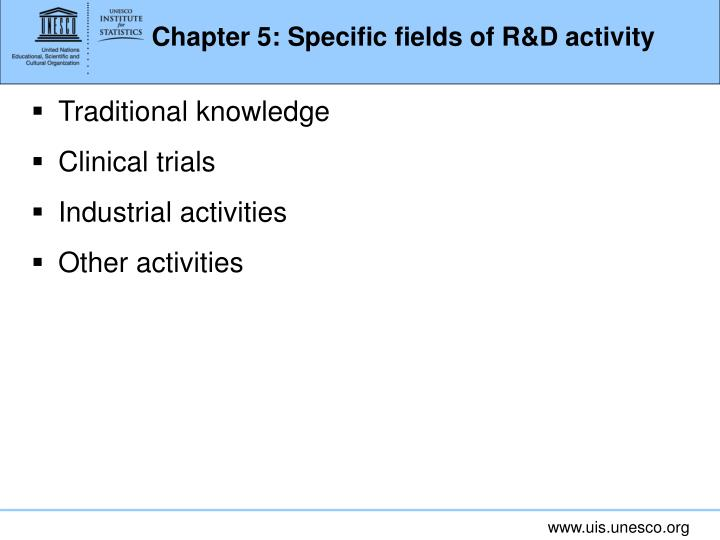 Chapter 5: Specific fields of R&D activity