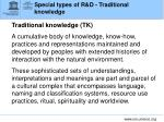 special types of r d traditional knowledge