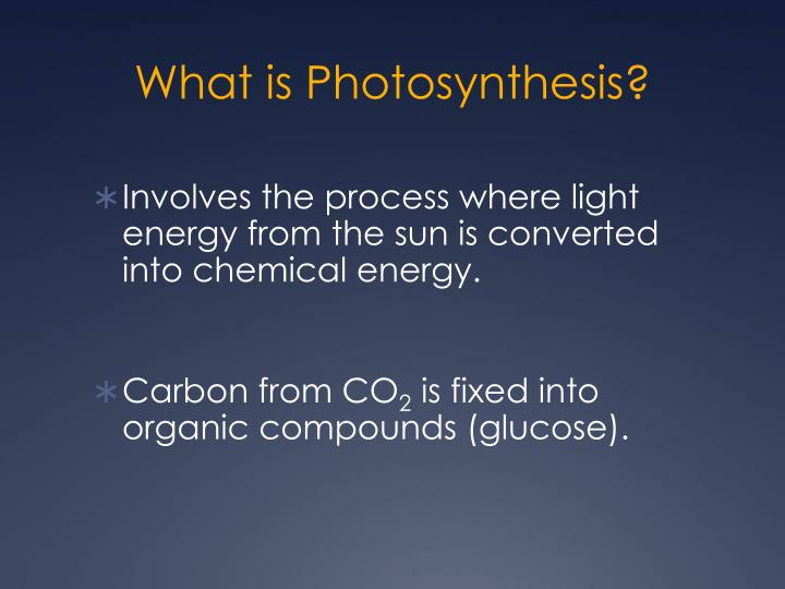 photosynthesis powerpoint presentation Photosynthesis an anabolic, endergonic, carbon dioxide (co2) requiring process that uses light energy (photons) and water (h2o) to produce organic macromolecules (glucose.