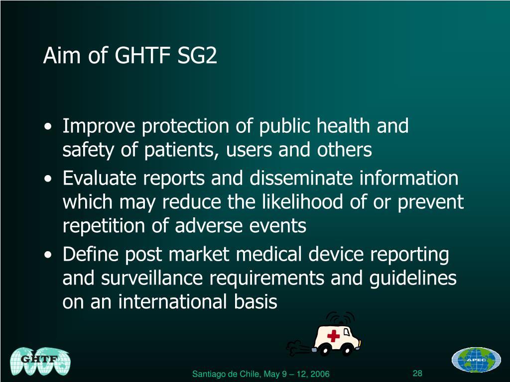 Aim of GHTF SG2