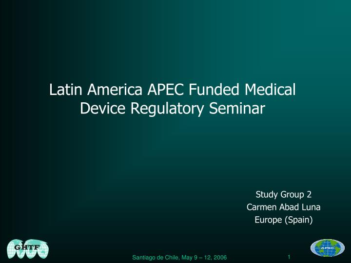 Latin america apec funded medical device regulatory seminar l.jpg