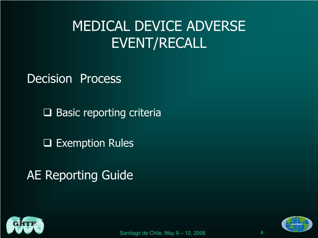 MEDICAL DEVICE ADVERSE EVENT/RECALL