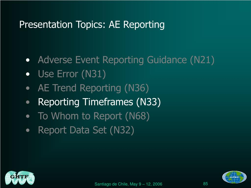Presentation Topics: AE Reporting