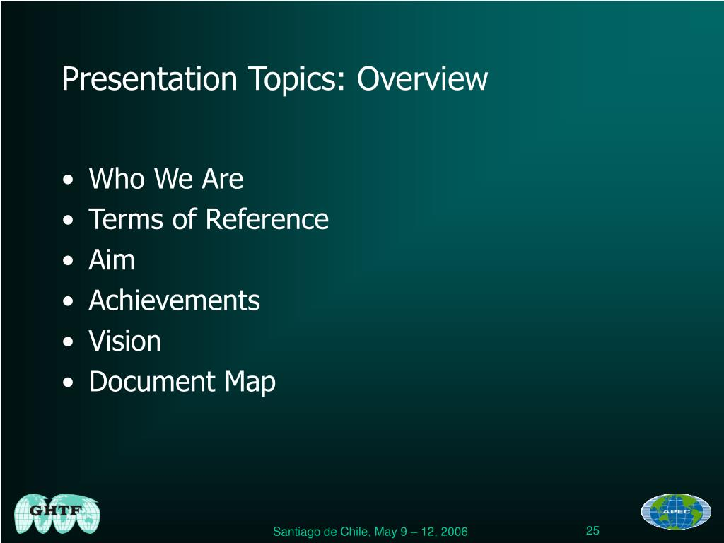 Presentation Topics: Overview