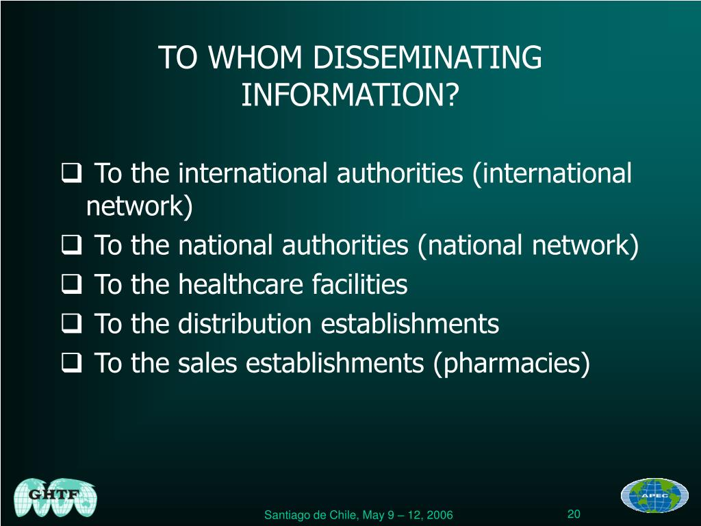 TO WHOM DISSEMINATING INFORMATION?
