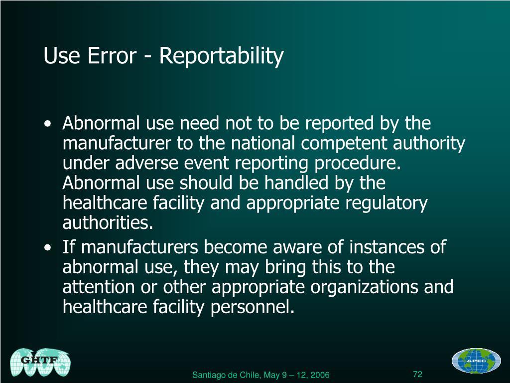 Use Error - Reportability