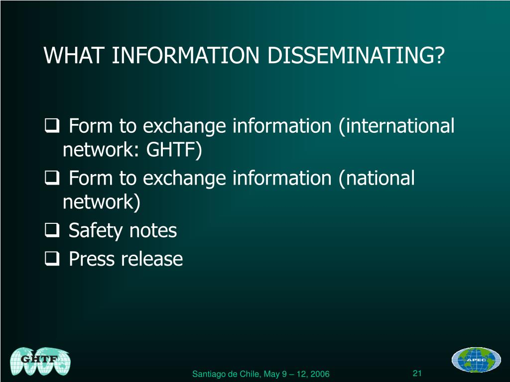 WHAT INFORMATION DISSEMINATING?
