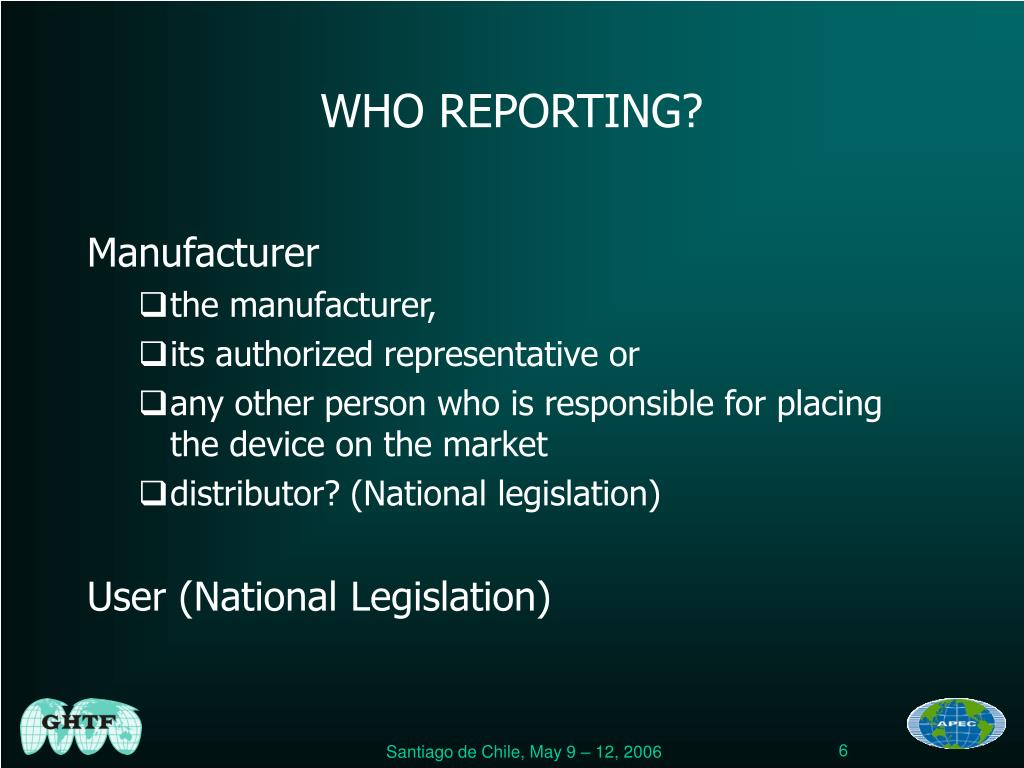 WHO REPORTING?