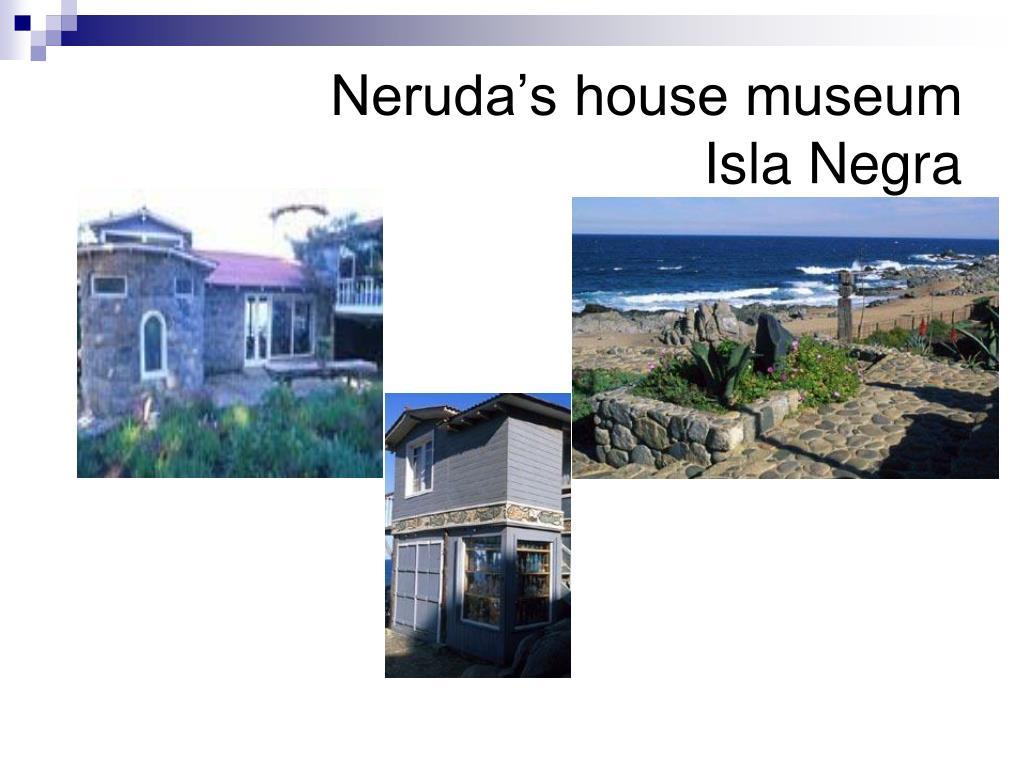 Neruda's house museum