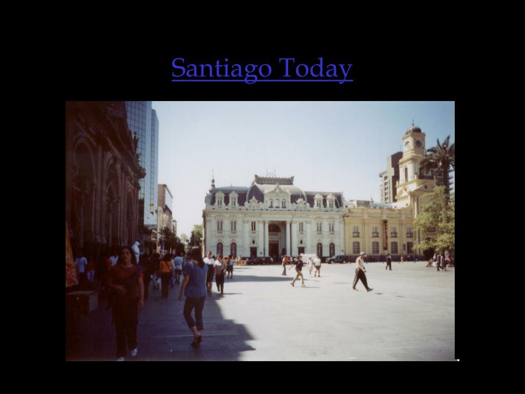 Santiago Today