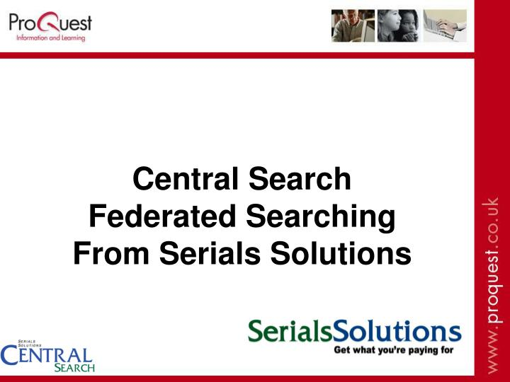 Central Search