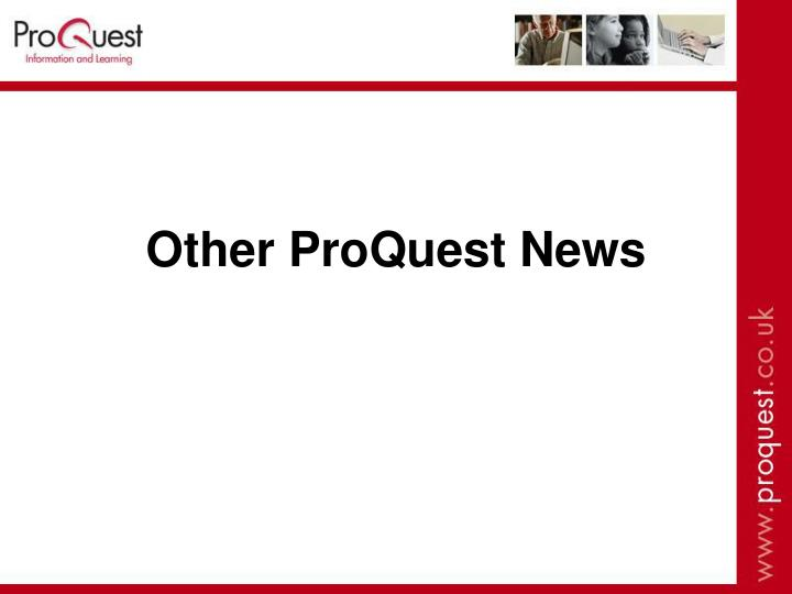 Other ProQuest News