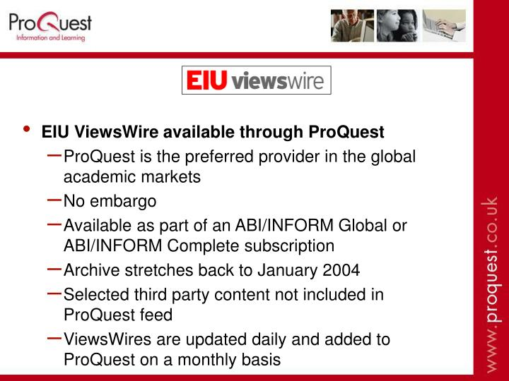 EIU ViewsWire available through ProQuest