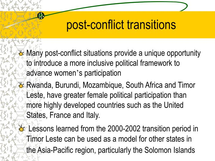 Post conflict transitions