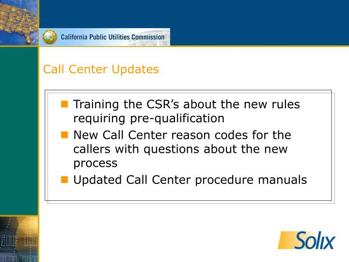 Call Center Updates