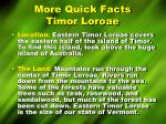 more quick facts timor loroae