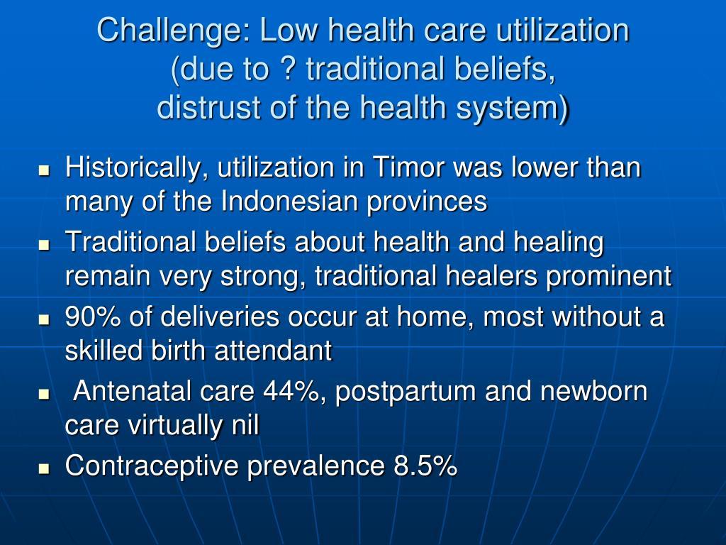 Challenge: Low health care utilization