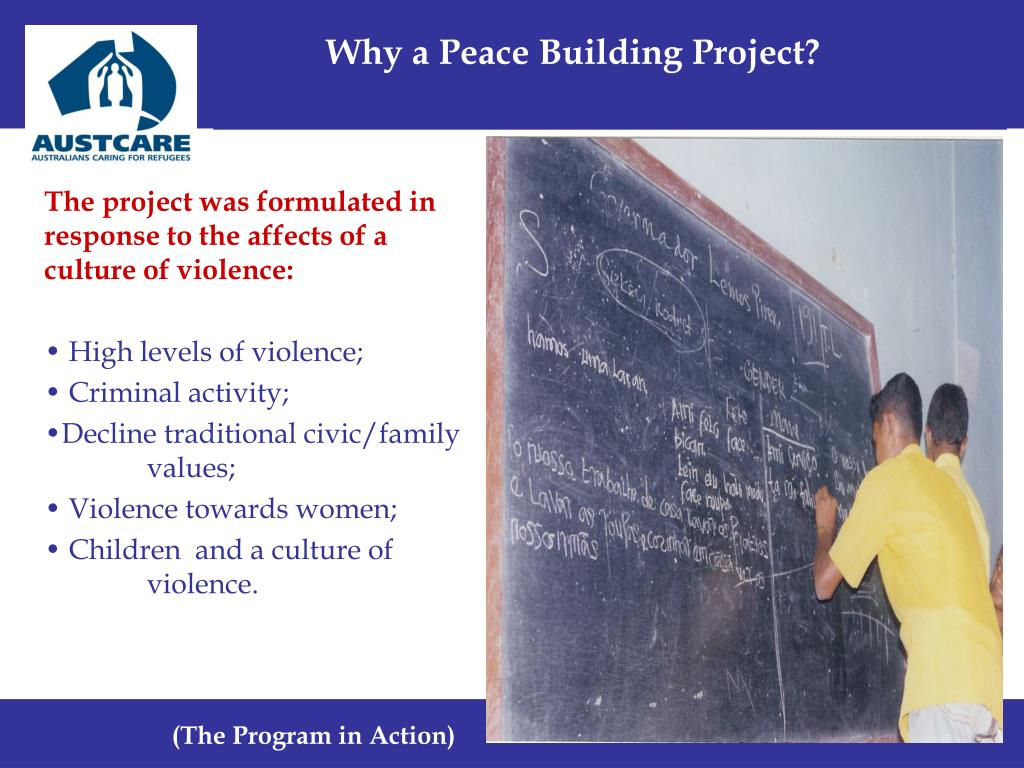 Why a Peace Building Project?